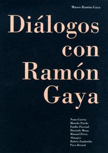 Diálogos con Ramón Gaya. Del 18 de junio al 5 de octubre de 2014