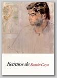 (93) EDICIÓN CENTENARIO. RETRATOS DE RAMÓN GAYA. 13 DE ABRIL -  25 DE JUNIO DE 2010