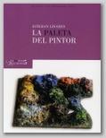 EXTRAPOSICIONES 5. LA PALETA DEL PINTOR. ESTEBAN LINARES. 8 JULIO - 30 SEPTIEMBRE 2010.