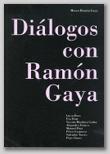 DIÁLOGOS CON RAMON GAYA, 2017