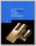 EXTRAPOSICIONES 3. UNA SILLA Y DOS PINTORES. 22 DE ENERO - 31 DE MARZO