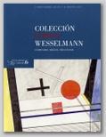 EXTRAPOSICIONES 6. COLECCIÓN COHEN-WESSELMANN. MIGUEL FRUCTUOSO. 3 NOVIEMBRE - 6 ENERO 2011.