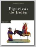 EXTRAPOSICIONES 12. FIGURICAS DE BELÉN. 14 DICIEMBRE DE 2012 - 17 ENERO DE 2013