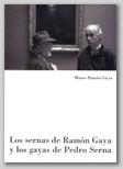 LOS SERNA DE RAMON GAYA Y LOS GAYA DE RAMÓN GAYA