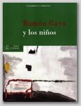 EXTRAPOSICIONES 7 - RAMÓN GAYA Y LOS NIÑOS. 22 DE DICIEMBRE - 9 DE ENERO 2012