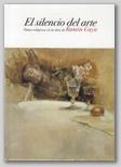 El silencio del Arte. Pinturas de tema religioso en la obra de Ramón Gaya.